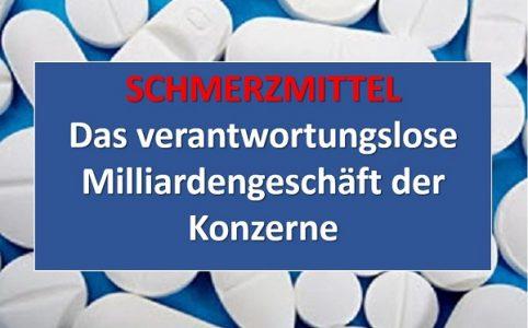 Schmerzmittel - Das Milliardengeschäft der Pharmaindustrie